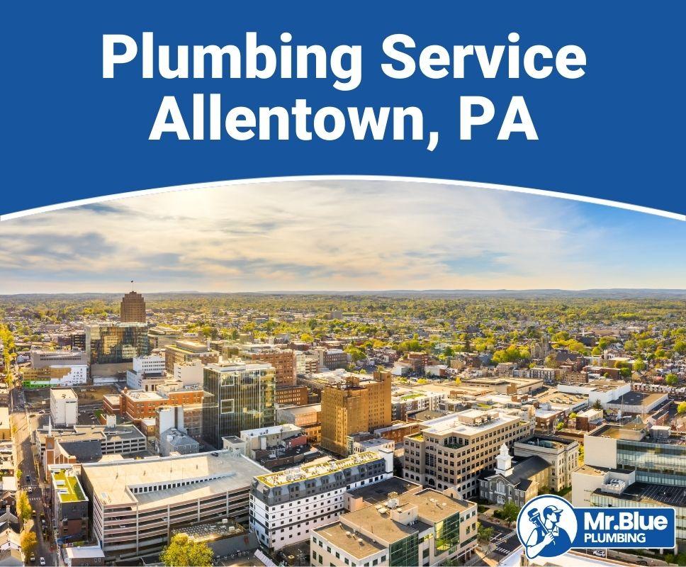 Plumbing Service Allentown, PA