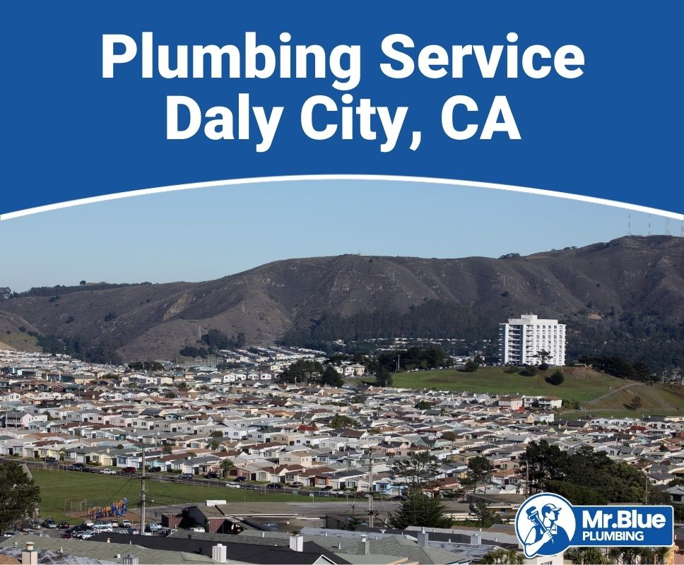Plumbing Service Daly City, CA