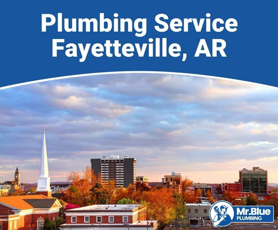 Plumbing Service Fayetteville, AR