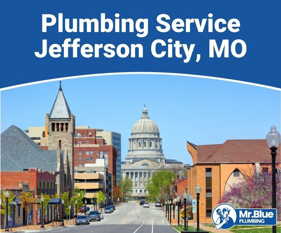 Plumbing Service Jefferson City, MO
