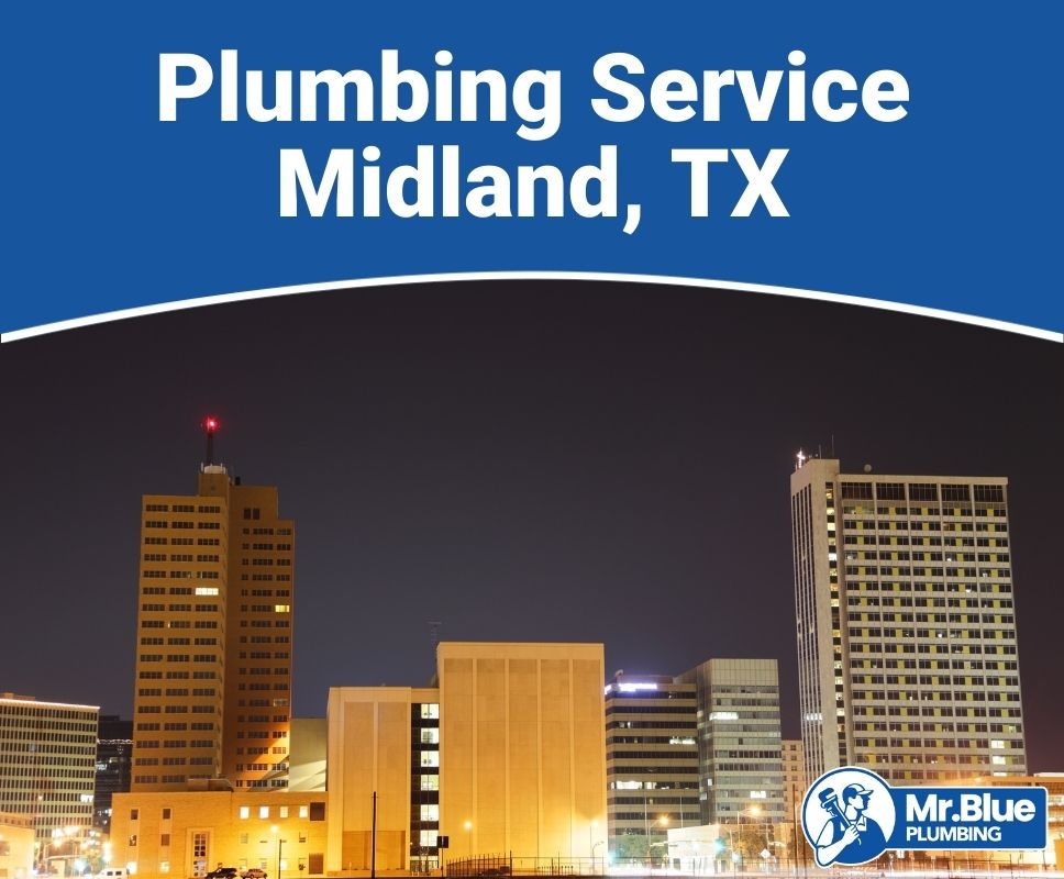 Plumbing Service Midland, TX