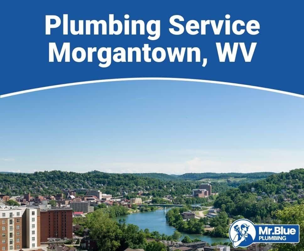 Plumbing Service Morgantown, WV