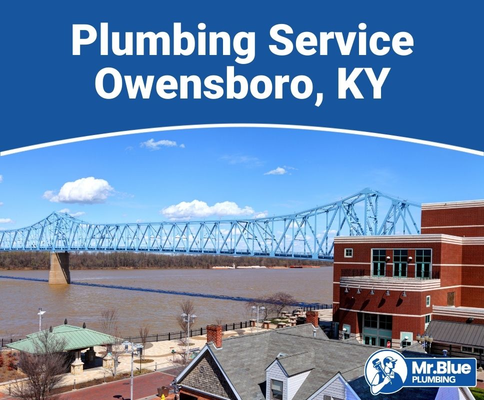 Plumbing Service Owensboro, KY