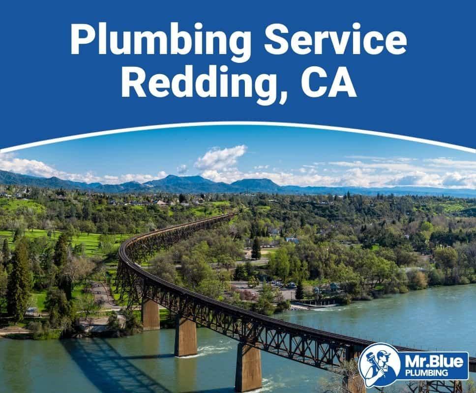 Plumbing Service Redding, CA