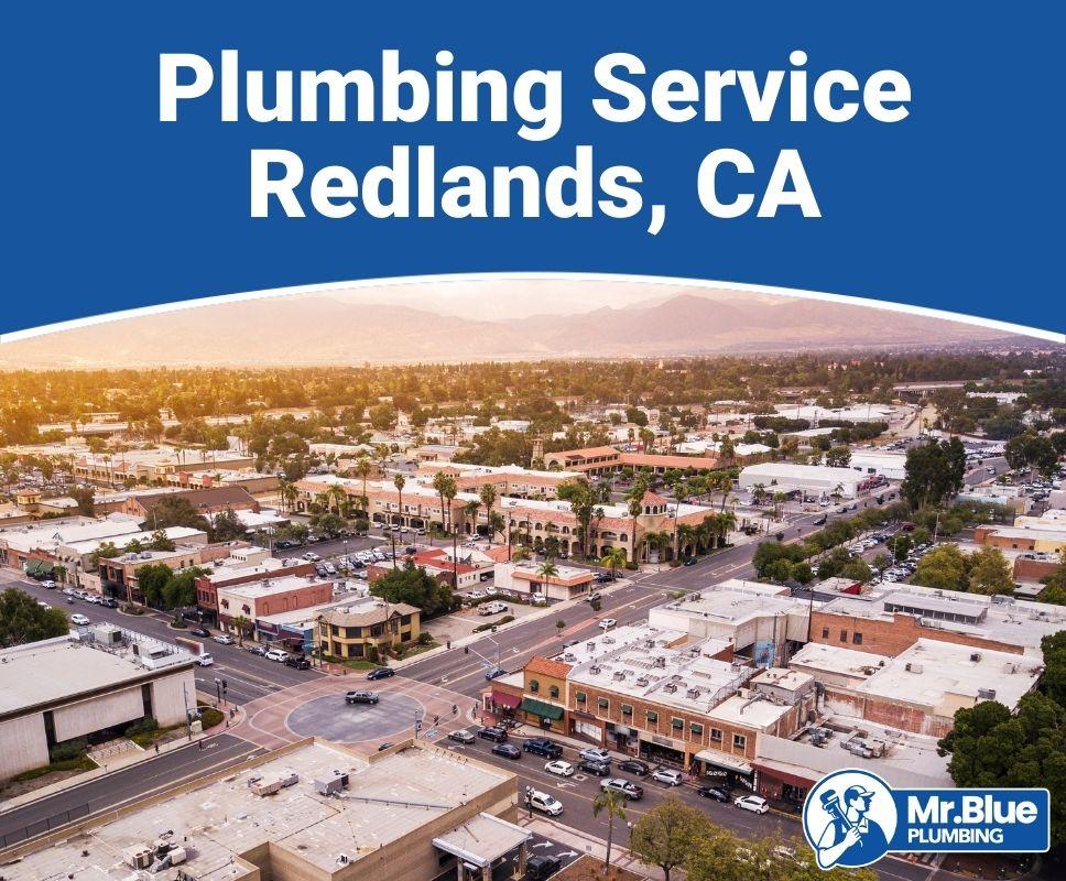 Plumbing Service Redlands, CA