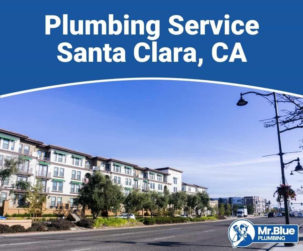 Plumbing Service Santa Clara, CA