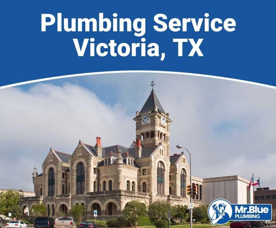 Plumbing Service Victoria, TX