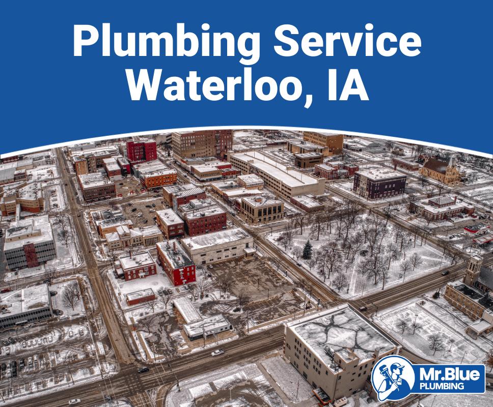 Plumbing Service Waterloo, IA(1)