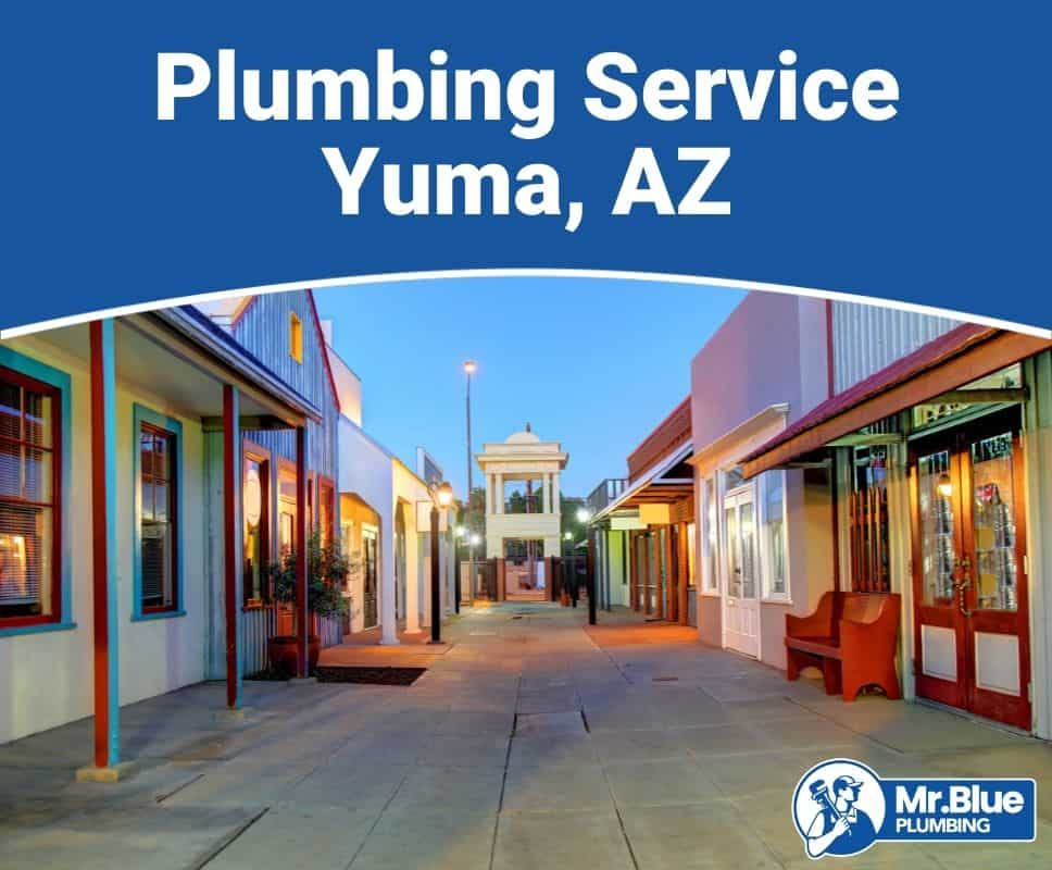 Plumbing Service Yuma, AZ