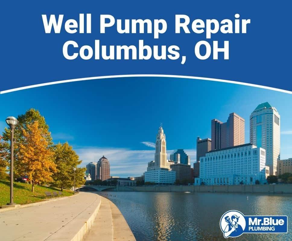 Well Pump Repair Columbus, OH